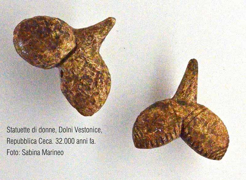 statuette di donna, Dolni Vestonice, Repubblica Ceca. 32.000 anni fa. foto - sabina marineo