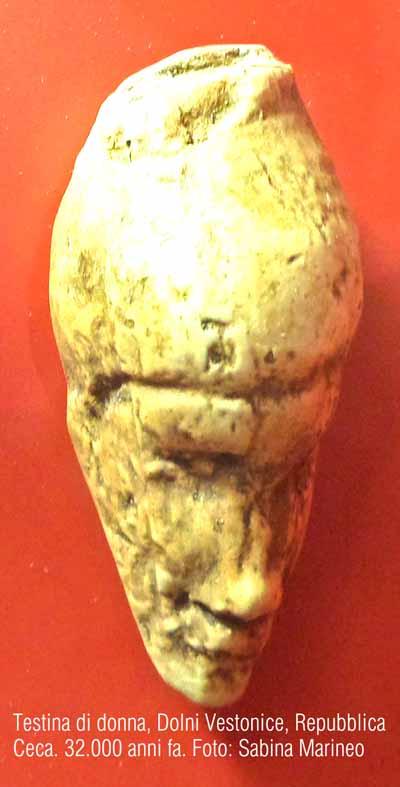 testina di donna, Dolni Vestonice, Repubblica Ceca. 32.000 anni fa. foto - sabina marineo