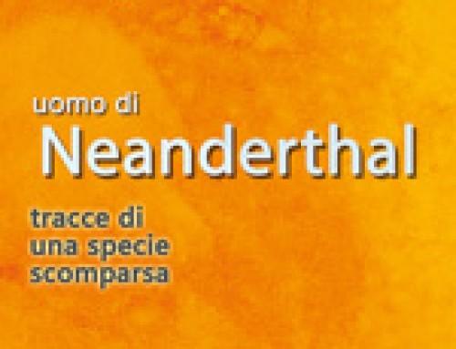 L'uomo di Neanderthal – il primo europeo
