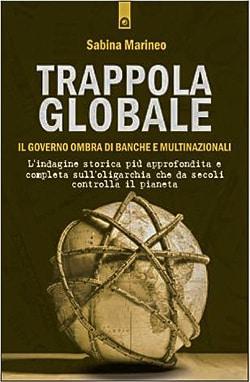Trappola globale, Disponibile in cartaceo e ebook – Edizioni Il Punto d'Incontro, 2013.